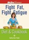 Fight Fat, Fight Fatigue
