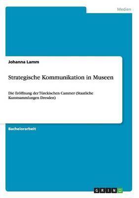 Strategische Kommunikation in Museen