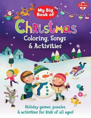 My Big Book of Christmas Coloring, Songs & Activities