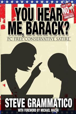 You Hear Me, Barack?