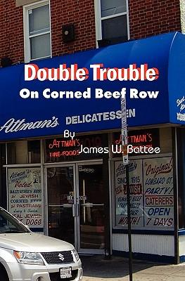 Double Trouble on Corned Beef Row