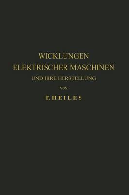 Wicklungen Elektrischer Maschinen Und Ihre Herstellung