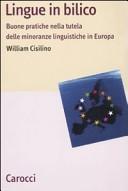 Lingue in bilico. Buone pratiche nella tutela delle minoranze linguistiche in Europa