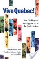 Vive Quebec!