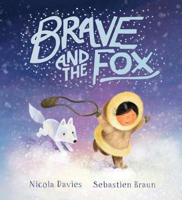Brave and the Fox