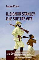 Il signor Stanley e le sue tre vite