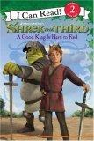 Shrek the Third: A Good King Is Hard to Find