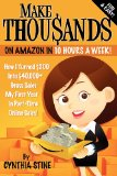 Make Thousands on Amazon in 10 Hours a Week!