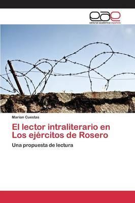 El lector intraliterario en Los ejércitos de Rosero