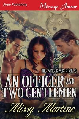 An Officer and Two Gentlemen
