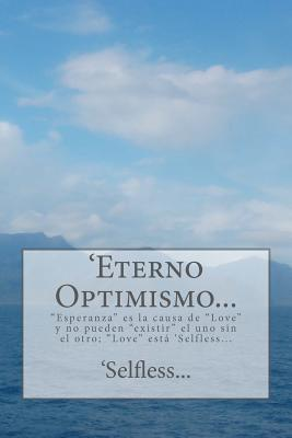 Eterno Optimismo / Eternal Optimism