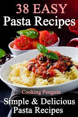 38 Easy Pasta Recipes