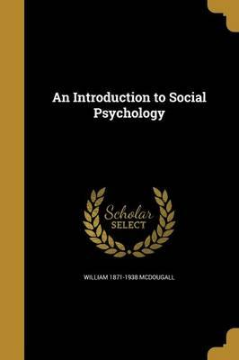 INTRO TO SOCIAL PSYCHOLOGY