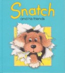 Snatch and his friends