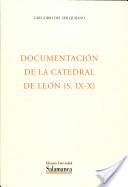 Documentación de la catedral de León (siglos IX-X))