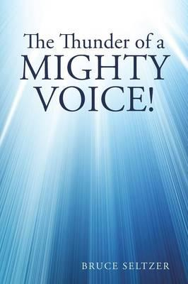 The Thunder of a Mighty Voice!