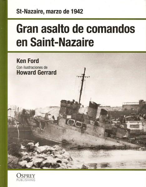 Gran asalto de comandos en Saint-Nazaire