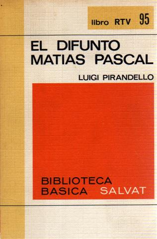 EL DIFUNTO MATÍAS P...