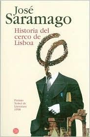 Historia del cerco de Lisboa/ The History of The Siege of Lisbon