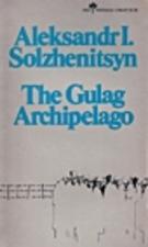 The Gulag Archipelago 1918-1956, Parts I - II