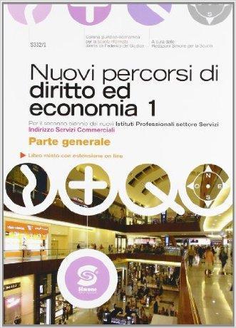 Nuovi percorsi di diritto e di economia. Vol. 1A