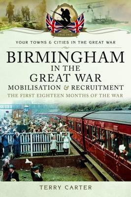 Birmingham in the Great War