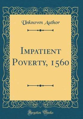 Impatient Poverty, 1...