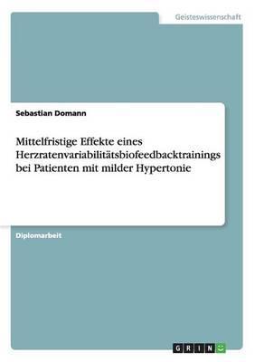 Mittelfristige Effekte eines Herzratenvariabilitätsbiofeedbacktrainings bei Patienten mit milder Hypertonie