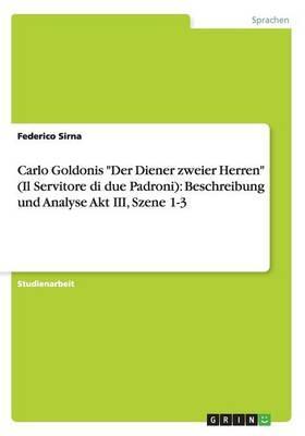 """Carlo Goldonis """"Der Diener zweier Herren"""" (Il Servitore di due Padroni)"""