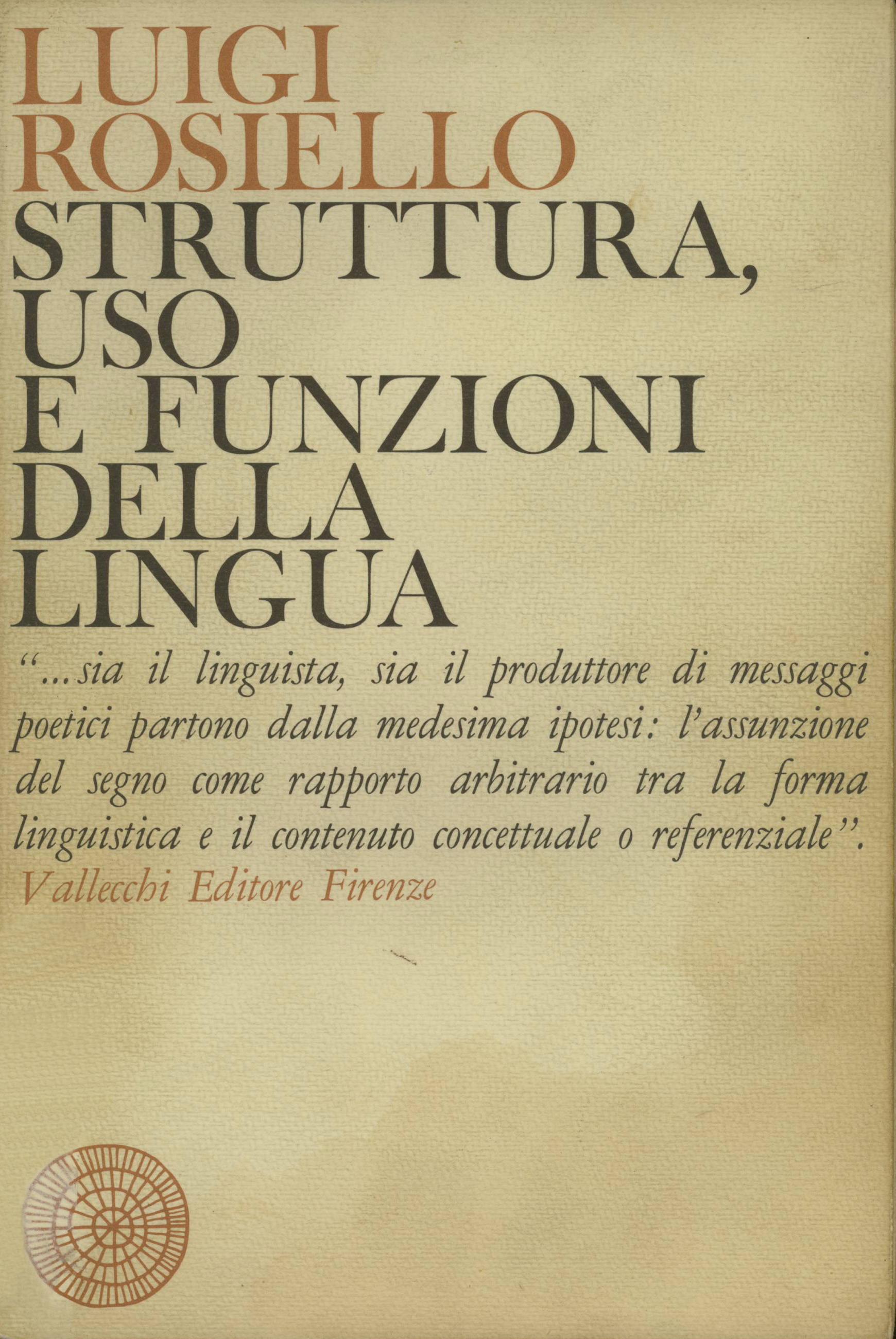 Struttura, uso e funzioni della lingua