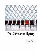 The Stowmarket Myste...