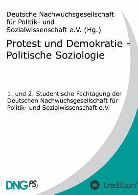 Protest und Demokratie - Politische Soziologie