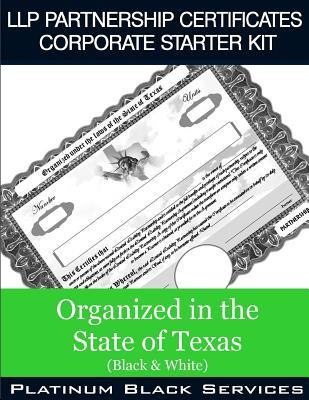 Llp Partnership Certificates Corporate Starter Kit - Organized in the State of Texas