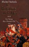 Le Sang des Hauteville, Tome 2