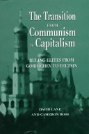 The Transition From Communism To Capitalism