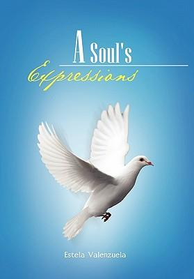 A Soul's Expressions