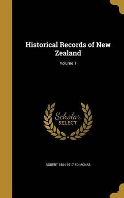 HISTORICAL RECORDS OF NEW ZEAL