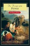 Triumph of the Fungi
