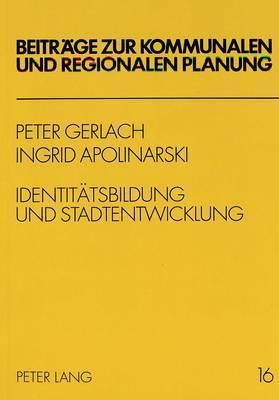 Identitätsbildung und Stadtentwicklung