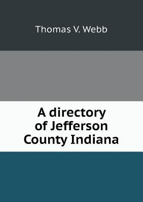 A Directory of Jefferson County Indiana
