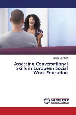 Assessing Conversational Skills in European Social Work Education