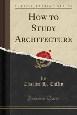 How to Study Archite...