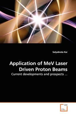 Application of Mev Laser Driven Proton Beams