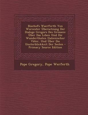 Bischofs Waerferth V...