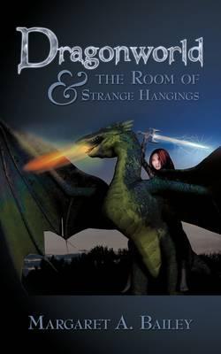 Dragonworld and the Room of Strange Hangings