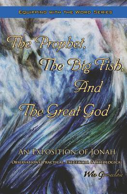 The Prophet, the Big Fish, and the Great God