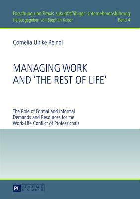Managing Work and 'the Rest of Life'