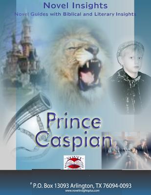 Prince Caspian Novel Guide