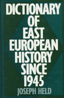 Dictionary of East European history since 1945