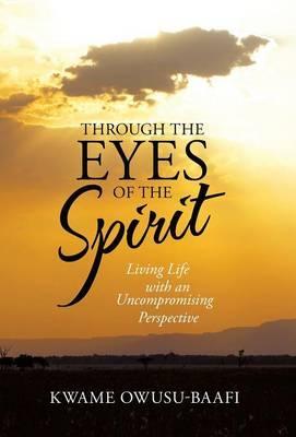 Through the Eyes of the Spirit